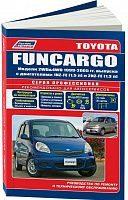 Руководство по ремонту и эксплуатации Toyota Fun Cargo 1999-2005